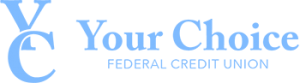 your choice federal credit union